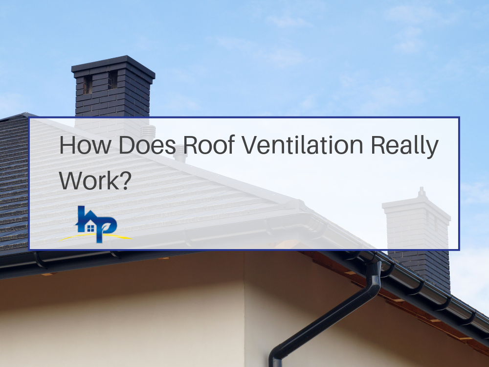 How does Roof Ventilation Work? - Residential Roofing